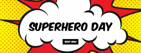 Superhero Day: Special Deals On Superhero Gadgets, Toys & Memorabilia